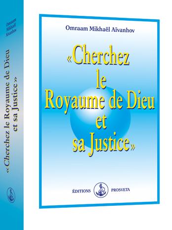 « Cherchez le Royaume de Dieu et sa Justice » (Broché)