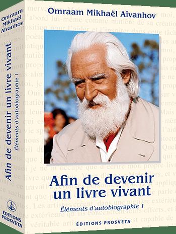 Afin de devenir un livre vivant -- Éléments d'autobiographie 1