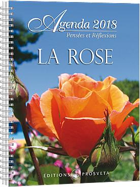 Agenda 2018 - Pensées et réflexions - La Rose
