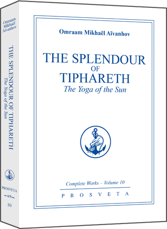 The Splendour of Tiphareth - The Yoga of the Sun
