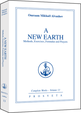 A New Earth - Methods, exercises, formulas, prayers