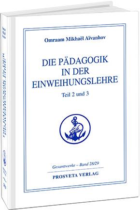 Die Pädagogik in der Einweihungslehre - Band 28/29