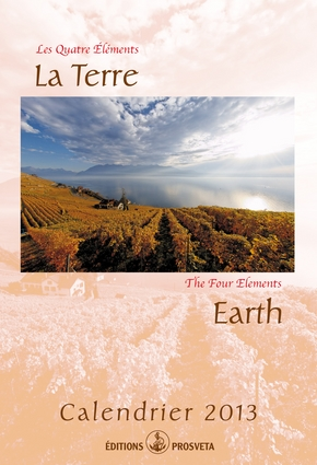 Calendrier 2013: « Les Quatre Elements - La Terre »