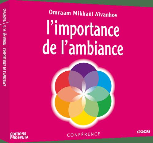 CD - L'importance de l'ambiance