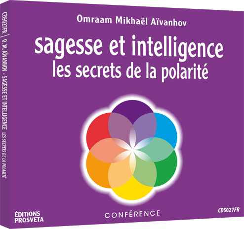 CD - Sagesse et intelligence - Les secrets de la polarité