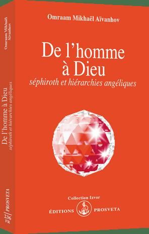 De l'homme à Dieu : séphiroth et hiérarchies angéliques