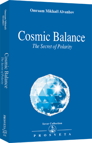 Cosmic Balance - The Secret of Polarity