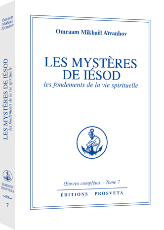 Les mystères de Iésod - Les fondements de la vie spirituelle