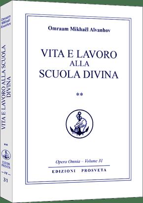 Vita e lavoro alla Scuola Divina - II