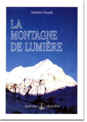 La montagne de lumière par Henriette Vacquié